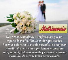 No te casas con alguien perfecto, así que no .......................
