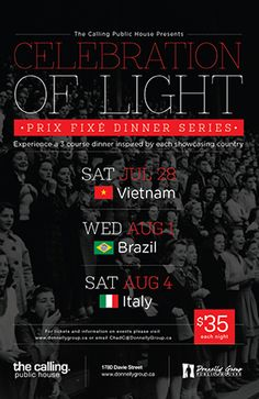 The Calling Public House Presents...  Celebration of Light - Prix Fixe Dinner Series.  Dinner menus inspired by the competing countries in this years celebration of light.  Call to make your reservation.