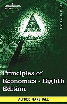 Principles of Economics: Unabridged Eighth Edition by Alf... https://www.amazon.com/dp/1605208019/ref=cm_sw_r_pi_dp_x_XGCayb9HRPDA2