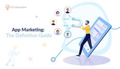 App Marketing is one of the most essential tasks to make it successful. This step-by-step guide discusses the complete information on how app marketing needs to be done for effective results.  Read on to find out more!  #AppMarketingGuide #AppMarketingTips #MobileAppMarketing #WebAppMarketing App Marketing, Application Development, Step Guide, How To Find Out, India, Google Search, Store, Business, Shop