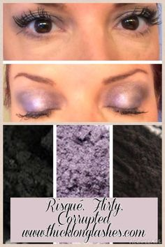 Playing with Pigments  Risque - crease Corrupted - inner & outer lid Flirty - middle lid 3D Mascara - lashes www.thicklonglashes.com