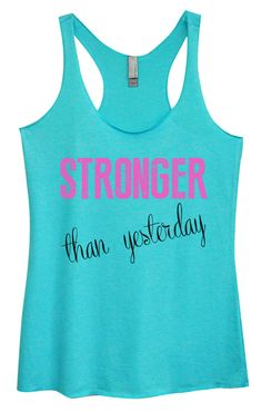 Womens Tri-Blend Tank Top - Stronger Than Yesterday
