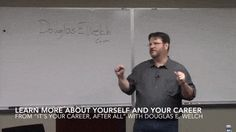"""Learn About Yourself and Your Career from """"It's Your Career, After All 2015"""" with Douglas E. Welch [Video Clip] (56 secs)  http://welchwrite.com/career/2015/11/10/learn-about-yourself-and-your-career-from-its-your-career-after-all-2015-with-douglas-e-welch-video-clip-56-secs/#sthash.OGfMn2WJ.dpuf"""