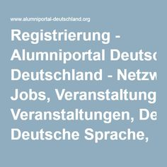 Registrierung- Alumniportal Deutschland-Netzwerke, Jobs, Veranstaltungen, Deutsche Sprache, Bildung, Forschung, Kultur, Community