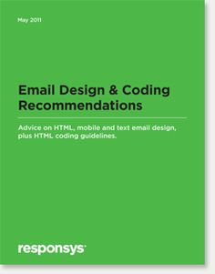 Responsys Email Design & Coding Recommendations March 2011