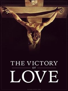 The Victory of Love. Fr Catholic Vote