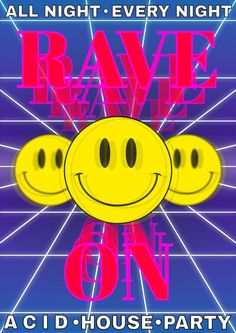 This poster takes on the spirit of Acid House in the form of a generic rave poster. Graphic Design Posters, Graphic Design Inspiration, Graphic Tees, Acid House, Arte Horror, Retro Aesthetic, Psychedelic Art, Looks Cool, Wall Collage