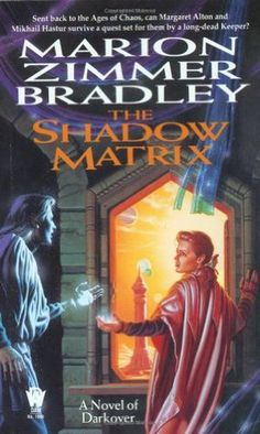 The Shadow Matrix (Darkover): A sequel to the best-selling Exile's Song /icontinues the popular Darkover series with the story of Margaret Alton, daughter of Darkover's Senator to the Terran Federation, and her struggle to master her telepathic gifts. Cool Books, Sci Fi Books, My Books, Science Fiction Books, Fiction Novels, Crime Fiction, Fantasy Book Covers, Fantasy Books, Best Novels