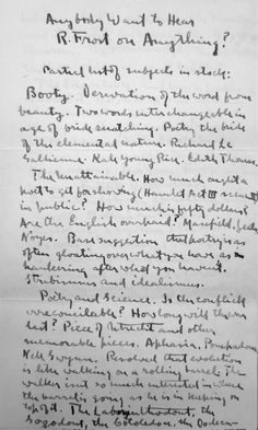 """A 1916 letter playfully describing lecture topics on which Frost could """"fool along,"""" including """"the Unattainable,"""" """"the Inevitable,"""" and the """"True Story of My Life"""" (described as """"very intimate and baffling"""")."""