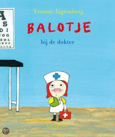 Yvonne Jagtenberg - Balotje Bij De Dokter    Leopold 2012, 32 pagina's    Prentenboek top 10 voor De Nationale Voorleesdagen 2014    Balotje logeert bij haar tante. In de stad mag ze een cadeau uitzoeken. Balotje kiest een mooi rood dokterskoffertje met échte dokterspulletjes. Nu kan ze iedereen beter maken! Maar Zusje en de hond willen niet meedoen; ze vinden het eng.    http://www.bol.com/nl/p/balotje-bij-de-dokter/1001004011856021/