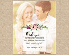 Thank you for raising with love this woman, with whom i will spend my life quote. gifts for the parent of the bride. gift ideas for your new inlaws