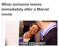 After a Marvel movie...