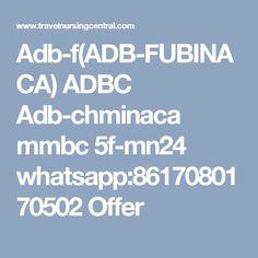 Adb-f(ADB-FUBINACA) ADBC Adb-chminaca mmbc 5f-mn24 whatsapp:8617080170502 Offer