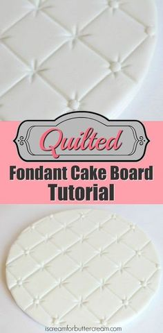 Lots of tips for covering cake boards including this Quilted Fondant Cake Board Tutorial. #cakedecoratingtechniques