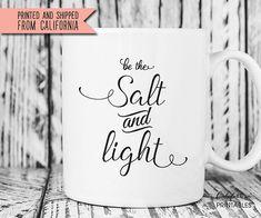 Be the Salt and Light Mug, Salt and Light Mug, Bible Verse Mug, Christian Gift… Coffee Mug Quotes, Coffee Mugs, Bible Verse Tattoos, Salt And Light, Mug Printing, Sharpie Art, Coffee Gifts, Custom Stamps, Christian Gifts