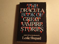 The Dracula Book Of Great Vampire Stories by joesbooksandthings, $28.00