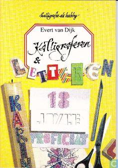 Kalligraferen en letteren - Evert van Dijk (1992)