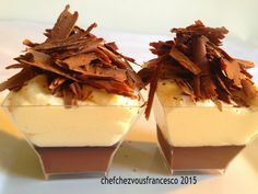 Chefchezvous: Bicchierini di panna cotta al cioccolato e crema zabaione