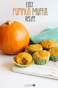 Try this Easy Pumpkin Muffins recipe. Great idea for breakfast or snack time