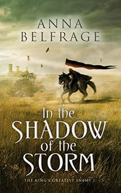 In the Shadow of the Storm: The King's Greatest Enemy #1 ...