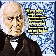 """""""If your actions inspire others to dream more, learn more, do more and become more, you are a leader."""" -John Quincy Adams (US President 1767-1848) #quoteoftheday"""