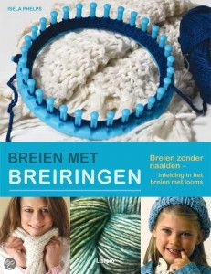 Breien met breiringen legt op duidelijke wijze uit hoe je breiringen moet gebruiken. €17,50 Spool Knitting, Knitting Charts, Chrochet, Knit Crochet, Knifty Knitter, Yarn Projects, Trends, Perler Beads, Beading Patterns