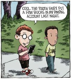Dentaltown - The Tooth Fairy put a few bucks in my PayPal account last night.