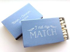 I MET MY MATCH Match Boxes: https://www.etsy.com/listing/271638260/i-met-my-match-matchboxes-min-of-25