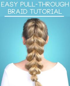 Easy Pull-Through Braid Tutorial