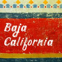 Baja California, where you can find us happy as can be. in our trailer by the sea...