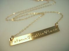 Gold Bar Necklace - Name Plate Necklace - Engraved Necklace on Etsy, $58.00... This one is mine ! I need a new chain !