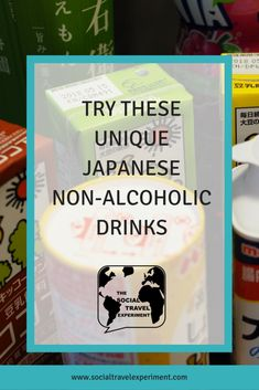 10 Unique Japanese Non-Alcoholic Drinks to Try in Japan | Japanese Drinks | Trips from Locals | Culinary Travel | Culinary Tourism | Explore Japan | Food in Japan | #Travel #TravelAsia #Traveltips