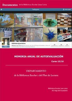 Memoria Anual. Departamento de la Biblioteca Escolar y del Plan de Lectura. 2015-16