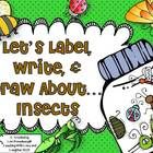 This is the third installment of a new series called Let's Label, Write, and Draw About... All of the activities integrate labeling, writing, and d...