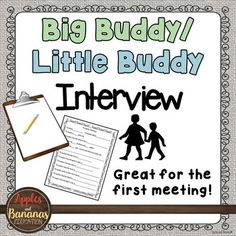 Are you implementing big buddies/little buddies with your elementary students?  This is a great get-to-know you activity.  Big buddies (Grades 2-6) can pair up with little buddies (Pre-K through Grade 2) to conduct this interview.  Big buddies do the writing, little buddies answer the questions.