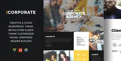 iCorporate - Multipurpose Creative  Corporate . iCorporate – creative theme that is perfect for business themes, marketing, korporativnogob startup, and more. The design is easy to change and adapt to the client needs. The theme has all the modern functionality such as: visual composer, slider revolution and much