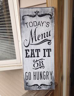 Funny wood sign for home decor or Kitchen Decorating, Todays menu EAT or go hungry. This is exactly how I feel some days!  #funny #woodsign #ad