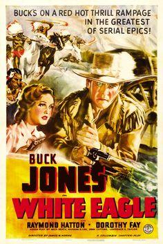 White Eagle (1941) Movie Serial - Stars: Buck Jones, Raymond Hatton, Dorothy…