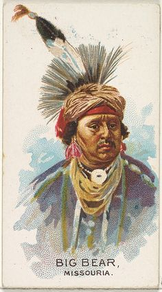 Big Bear, Missouria, from the American Indian Chiefs series (N2) for Allen & Ginter Cigarettes Brands