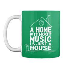 Home Without Music Mug