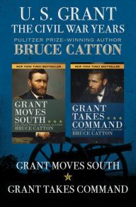 """U. S. Grant: The Civil War Years By Bruce Catton - From a Pulitzer Prize–winning author comes this two-volume history of Ulysses S. Grant — the tenacious Union leader whose brilliant military strategy won the American Civil War. """"Lively and absorbing"""" (The New York Times Book Review)."""