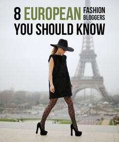8 European Fashion Bloggers You Should Know by Not Dressed As Lamb
