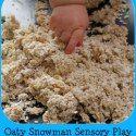 http://www.playlearneveryday.com/2014/11/oaty-snowman-sensory-play.html