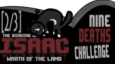 [#030] [2/3] 9 Deaths Challenge ♣ Binding of Isaac ♣ Dissidius