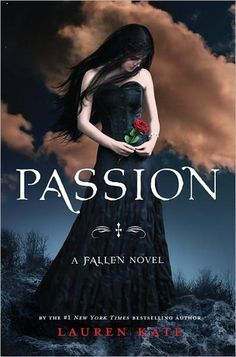 Passion (Fallen, #3) haven't read this yet but next on my list