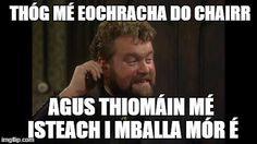 Thóg mé eochracha do chairr, agus thiomáin mé isteach i mballa mór é. Volunteers Around The World, Irish Language, Irish People, The Voice, Songs, Teaching, Education, Genealogy, School