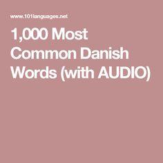 1,000 Most Common Danish Words (with AUDIO)