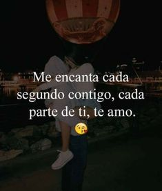 Frases Love, Qoutes About Love, I Love You Quotes, Love Yourself Quotes, Amor Quotes, Bae Quotes, Crush Quotes, Romantic Things, Romantic Love