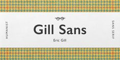 Gill Sans by Monotype