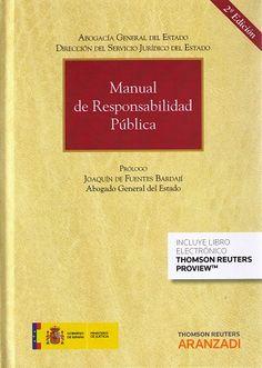 Manual de responsabilidad pública / [prólogo Joaquín de Fuentes Bardají]